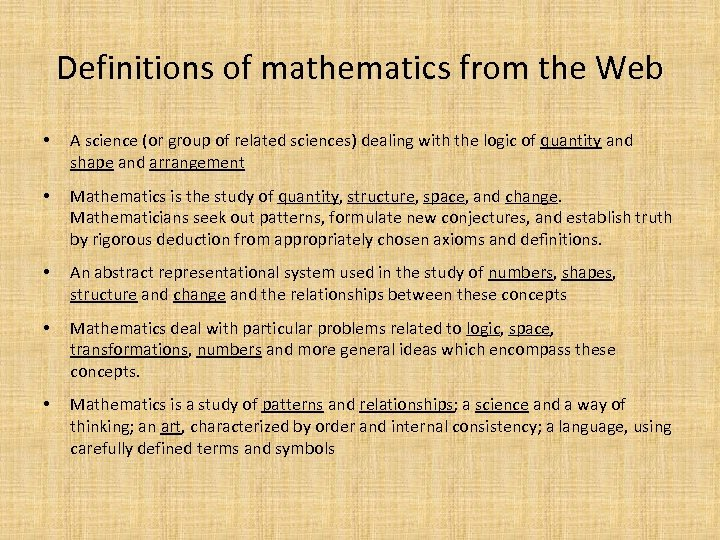 Definitions of mathematics from the Web • A science (or group of related sciences)
