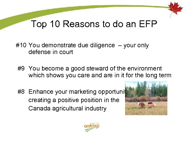 Top 10 Reasons to do an EFP #10 You demonstrate due diligence – your