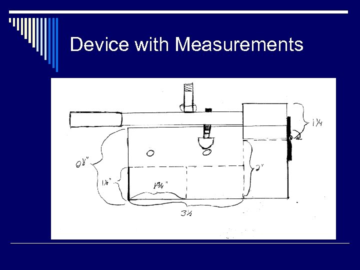 Device with Measurements
