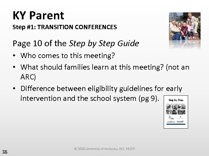 KY Parent Step #1: TRANSITION CONFERENCES Page 10 of the Step by Step Guide