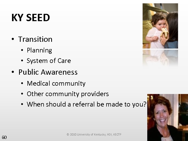 KY SEED • Transition • Planning • System of Care • Public Awareness •