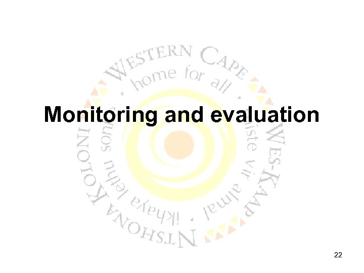 Monitoring and evaluation 22