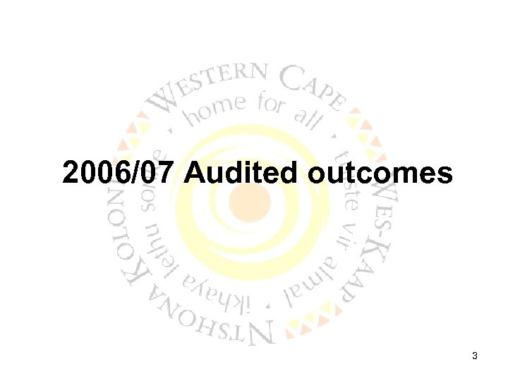 2006/07 Audited outcomes 3