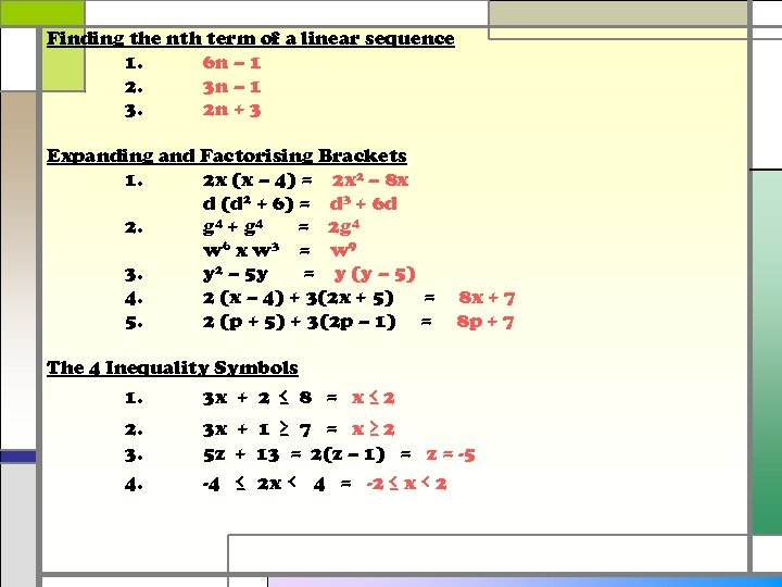 Finding the nth term of a linear sequence 1. 6 n – 1 2.