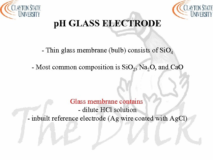 p. H GLASS ELECTRODE - Thin glass membrane (bulb) consists of Si. O 4