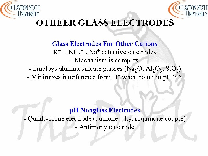 OTHEER GLASS ELECTRODES Glass Electrodes For Other Cations K+ -, NH 4+-, Na+-selective electrodes