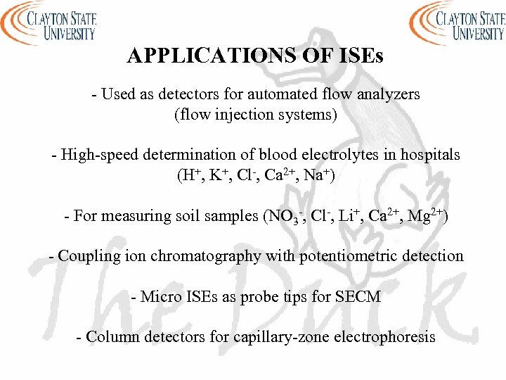 APPLICATIONS OF ISEs - Used as detectors for automated flow analyzers (flow injection systems)