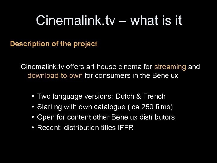 Cinemalink. tv – what is it Description of the project Cinemalink. tv offers art