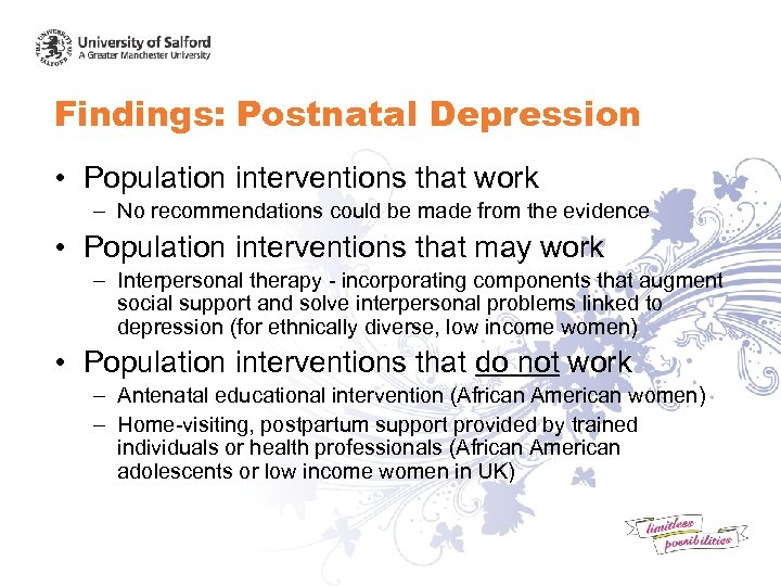 Findings: Postnatal Depression • Population interventions that work – No recommendations could be made