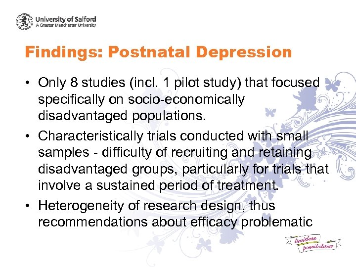 Findings: Postnatal Depression • Only 8 studies (incl. 1 pilot study) that focused specifically