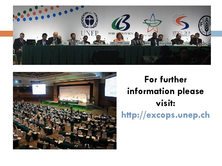 For further information please visit: http: //excops. unep. ch