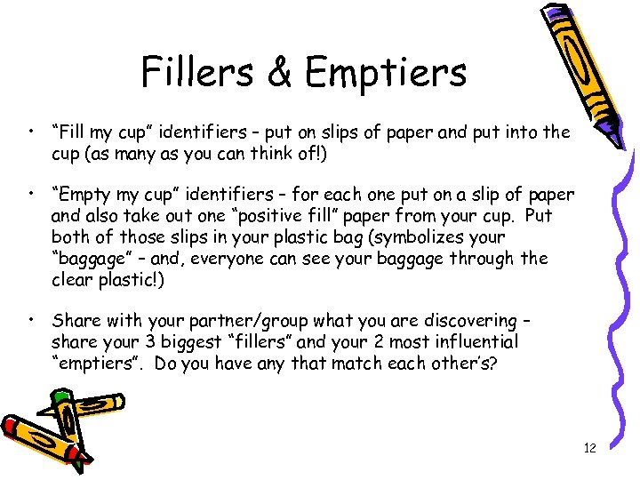 """Fillers & Emptiers • """"Fill my cup"""" identifiers – put on slips of paper"""