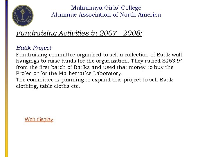 Mahamaya Girls' College Alumnae Association of North America Fundraising Activities in 2007 - 2008:
