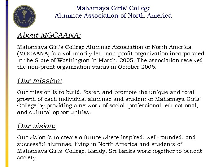 Mahamaya Girls' College Alumnae Association of North America About MGCAANA: Mahamaya Girl's College Alumnae
