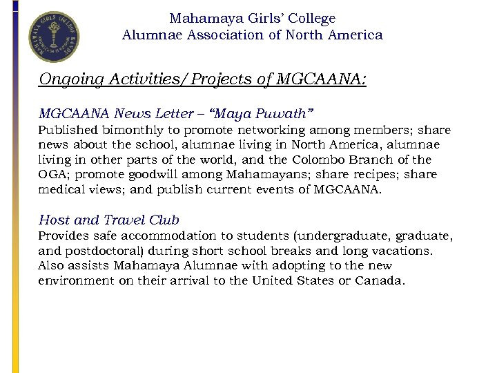 Mahamaya Girls' College Alumnae Association of North America Ongoing Activities/Projects of MGCAANA: MGCAANA News