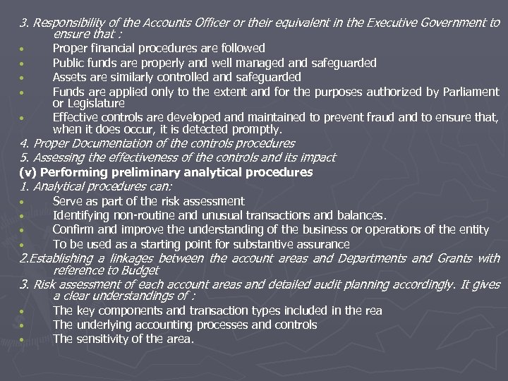 3. Responsibility of the Accounts Officer or their equivalent in the Executive Government to
