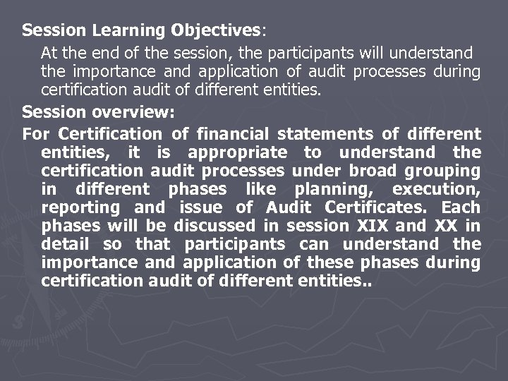 Session Learning Objectives: At the end of the session, the participants will understand the