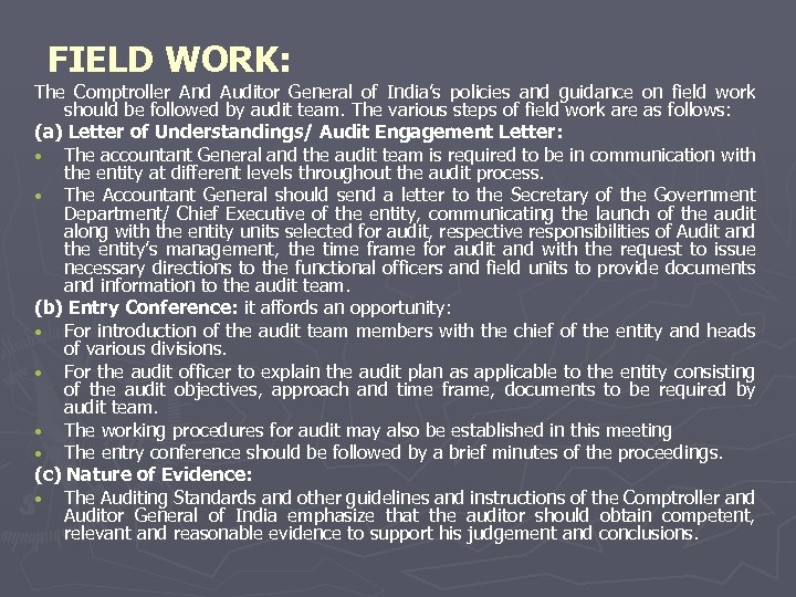 FIELD WORK: The Comptroller And Auditor General of India's policies and guidance on field