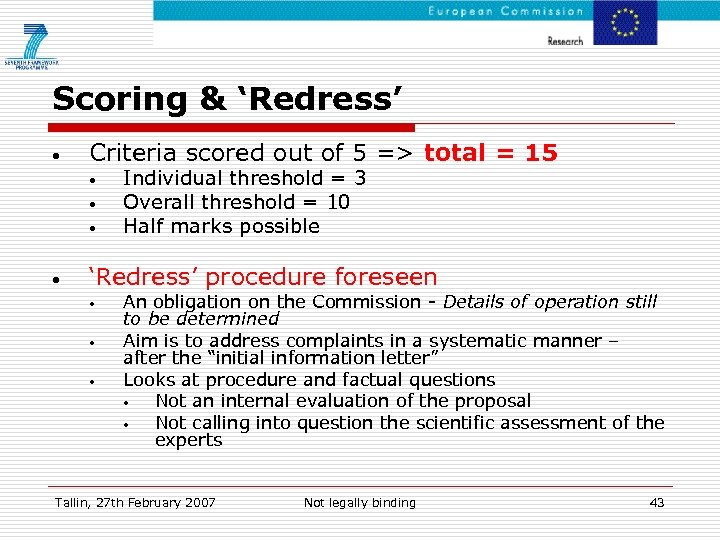 Scoring & 'Redress' • Criteria scored out of 5 => total = 15 •