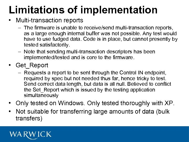 Limitations of implementation • Multi-transaction reports – The firmware is unable to receive/send multi-transaction