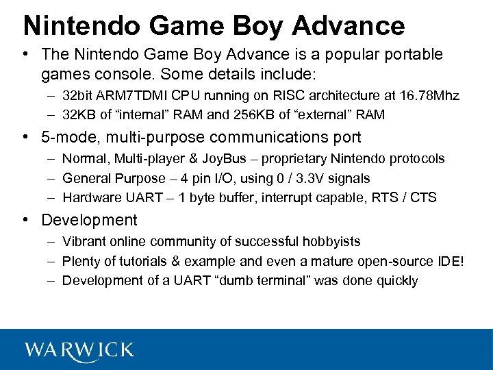 Nintendo Game Boy Advance • The Nintendo Game Boy Advance is a popular portable