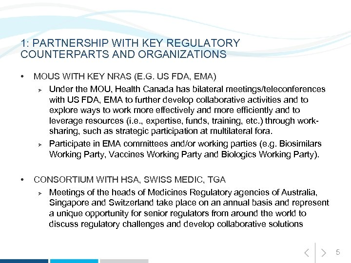 1: PARTNERSHIP WITH KEY REGULATORY COUNTERPARTS AND ORGANIZATIONS • MOUS WITH KEY NRAS (E.