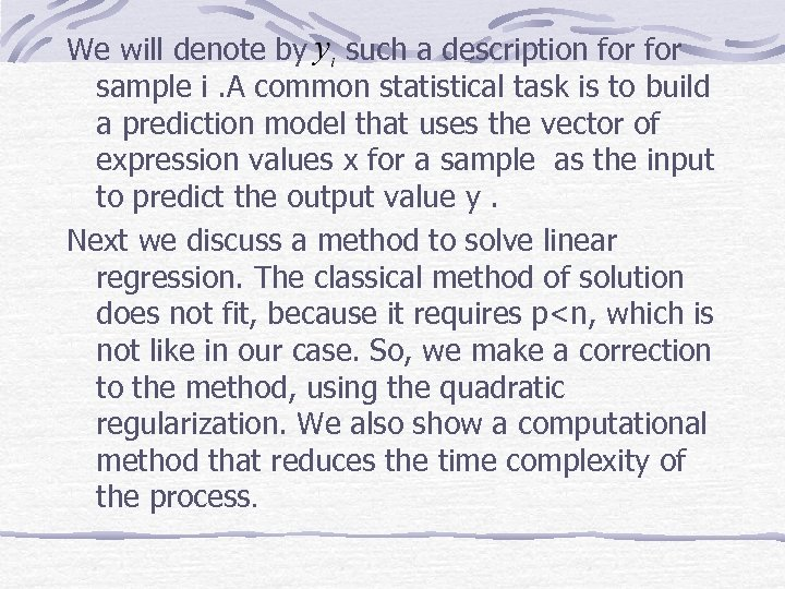 We will denote by such a description for sample i. A common statistical task
