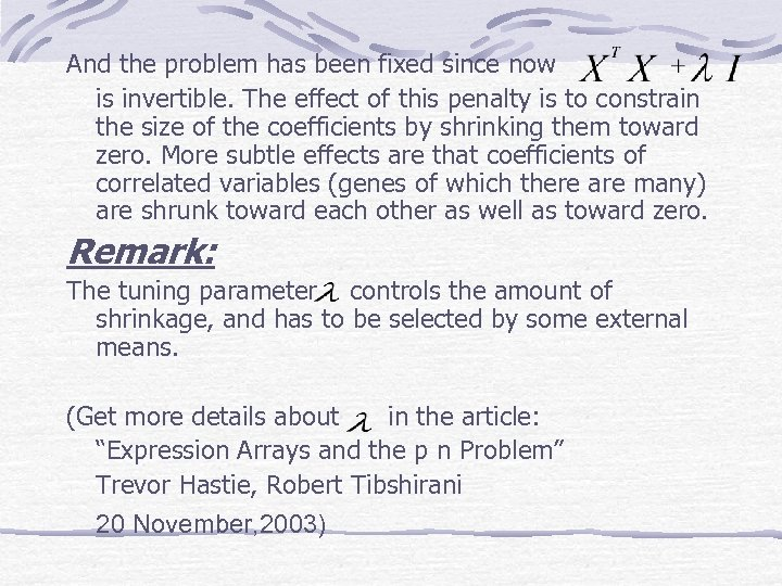 And the problem has been fixed since now is invertible. The effect of this