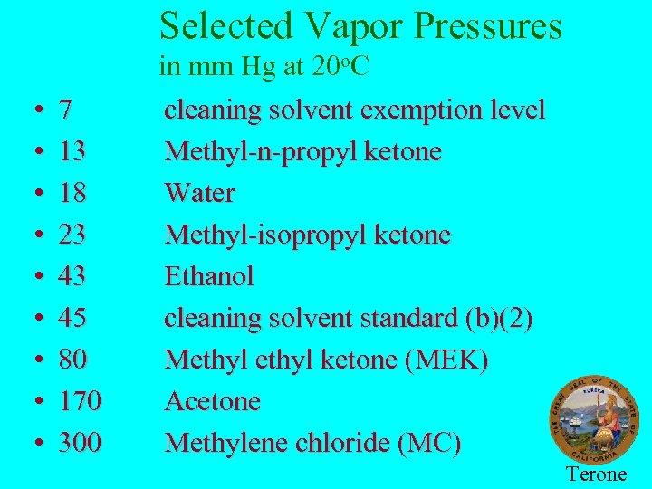 Selected Vapor Pressures • • • 7 13 18 23 43 45 80 170