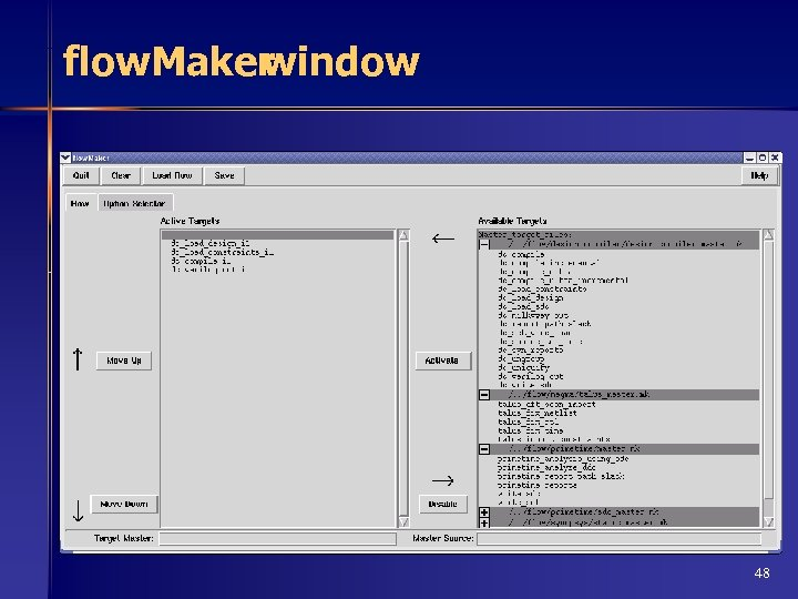 flow. Maker window 48