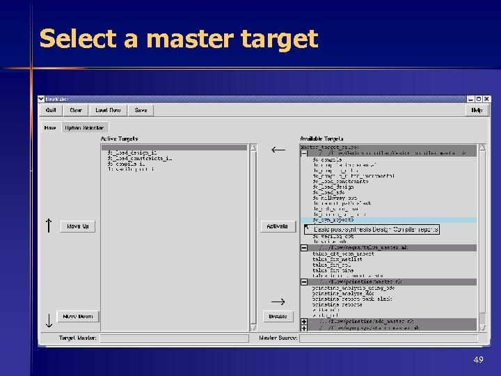 Select a master target 49