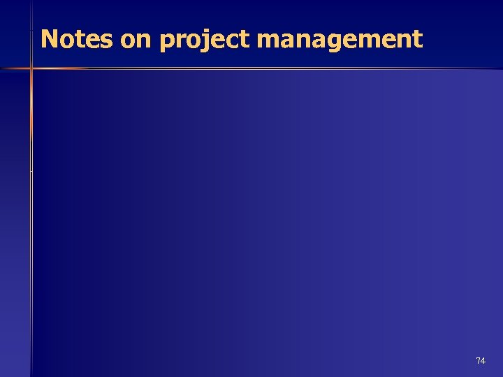 Notes on project management 74