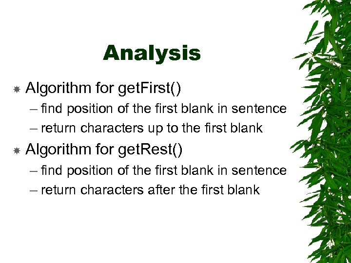 Analysis Algorithm for get. First() – find position of the first blank in sentence