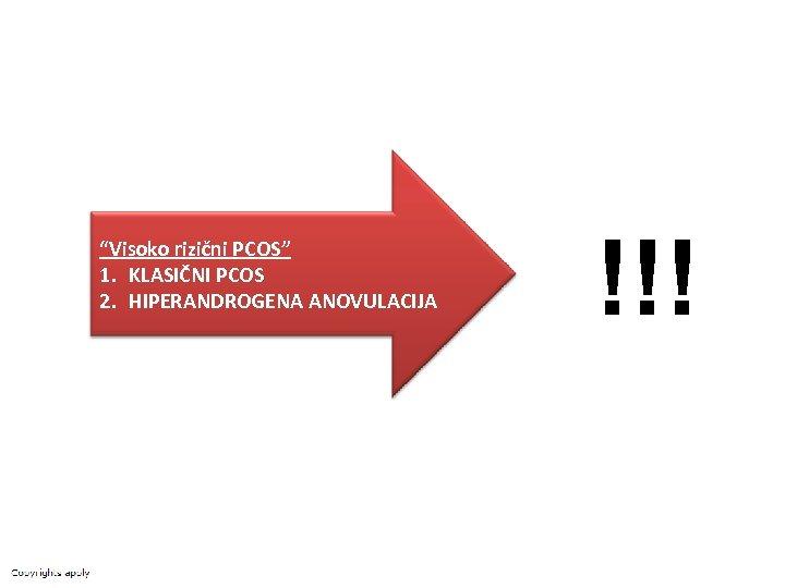 """""""Visoko rizični PCOS"""" 1. KLASIČNI PCOS 2. HIPERANDROGENA ANOVULACIJA !!!"""