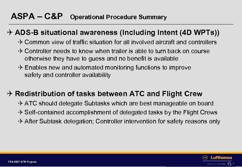 ASPA – C&P Operational Procedure Summary Q ADS-B situational awareness (Including Intent (4 D