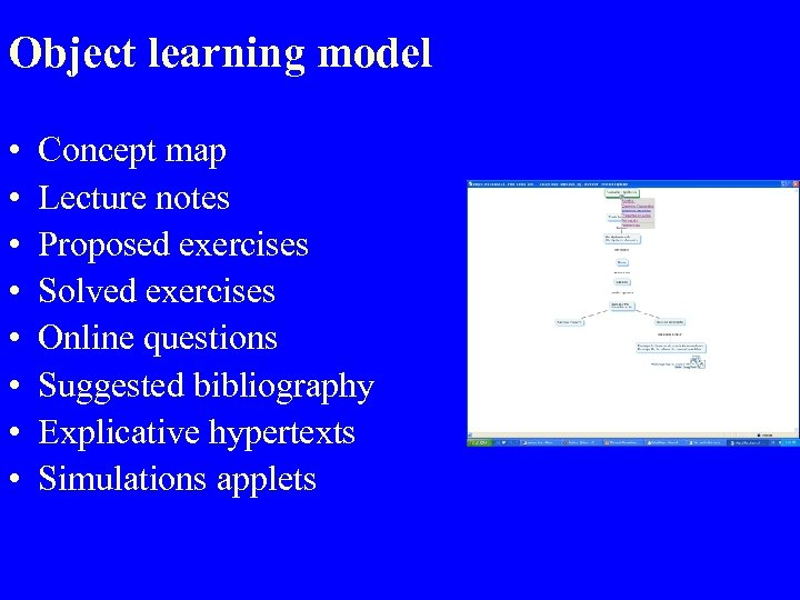 Object learning model • • Concept map Lecture notes Proposed exercises Solved exercises Online