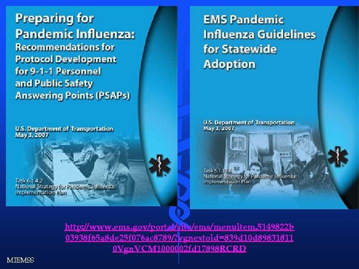 http: //www. ems. gov/portal/site/ems/menuitem. 5149822 b 03938 f 65 a 8 de 25
