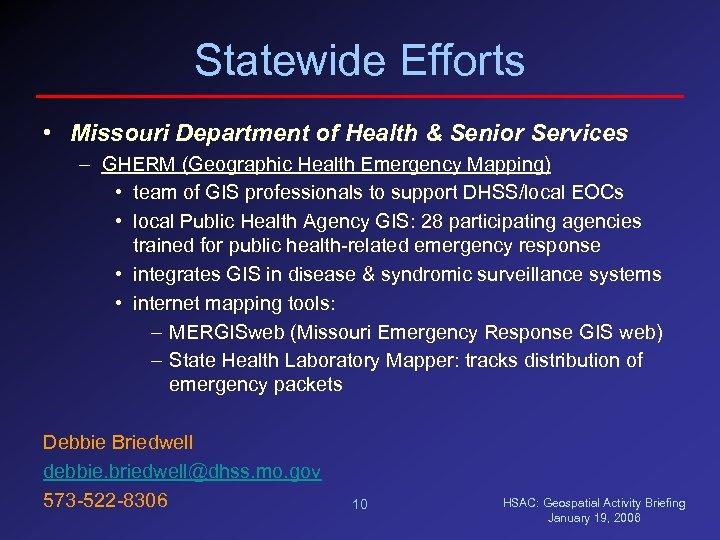 Statewide Efforts • Missouri Department of Health & Senior Services – GHERM (Geographic Health