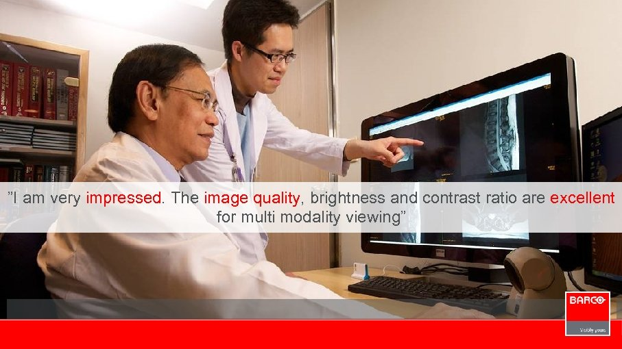 """""""I am very impressed. The image quality, brightness and contrast ratio are excellent for"""