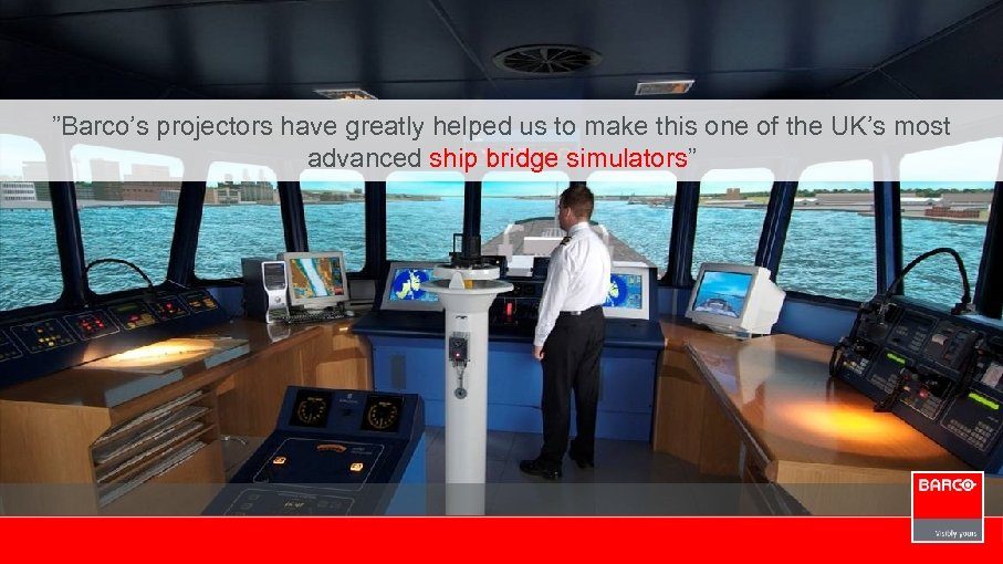 """""""Barco's projectors have greatly helped us to make this one of the UK's most"""