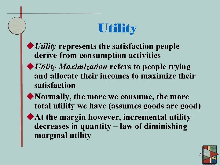Utility u. Utility represents the satisfaction people derive from consumption activities u. Utility Maximization