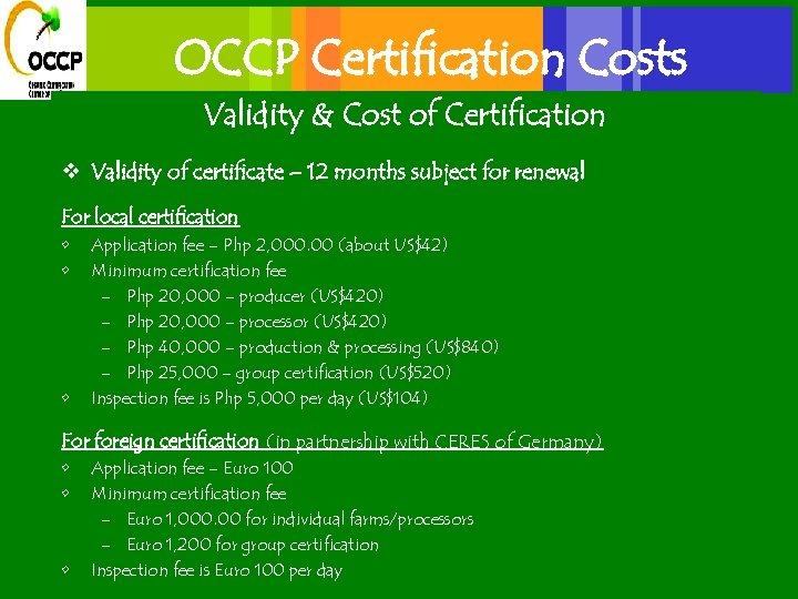 OCCP Certification Costs Validity & Cost of Certification v Validity of certificate – 12