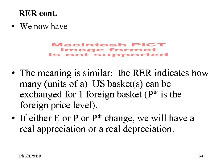RER cont. • We now have • The meaning is similar: the RER indicates