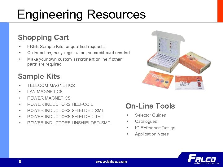 Engineering Resources Shopping Cart • • • FREE Sample Kits for qualified requests Order