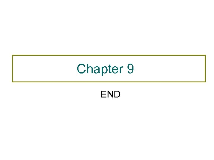 Chapter 9 END