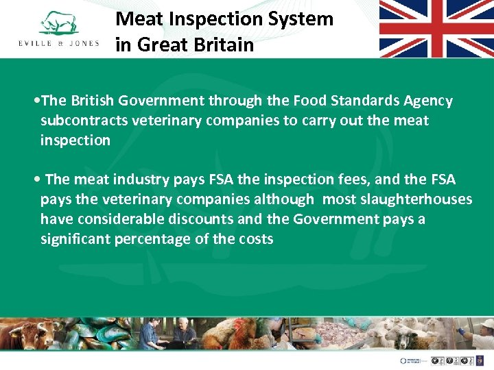Meat Inspection System in Great Britain • The British Government through the Food Standards