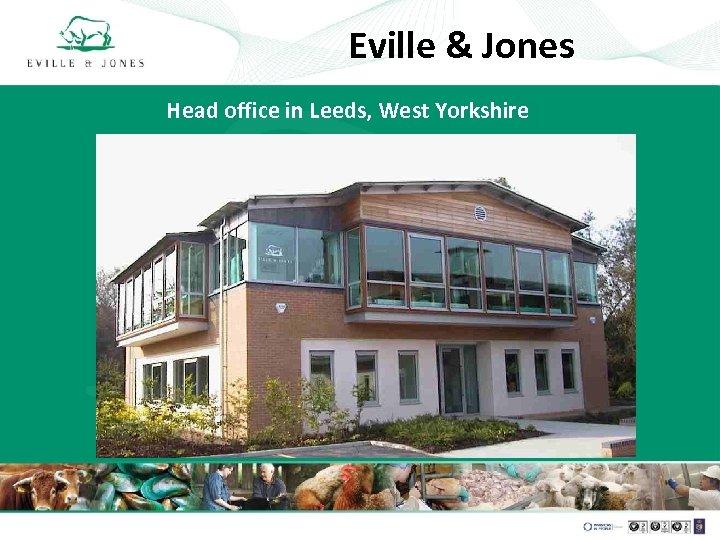 Eville & Jones Head office in Leeds, West Yorkshire