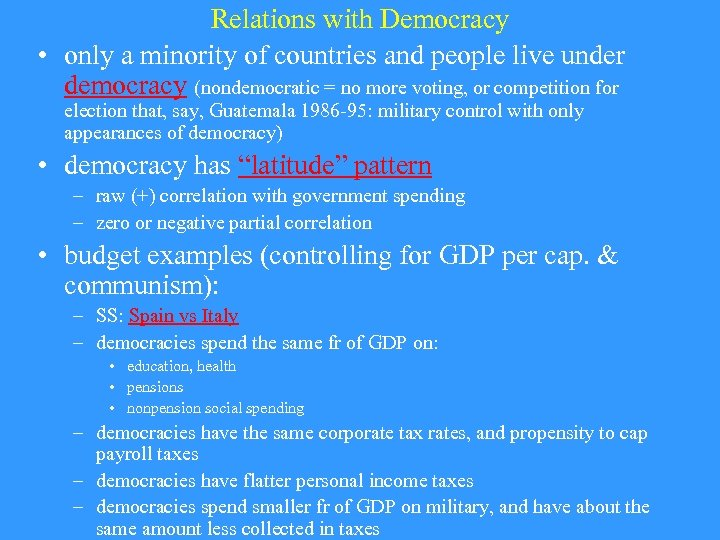 Relations with Democracy • only a minority of countries and people live under democracy