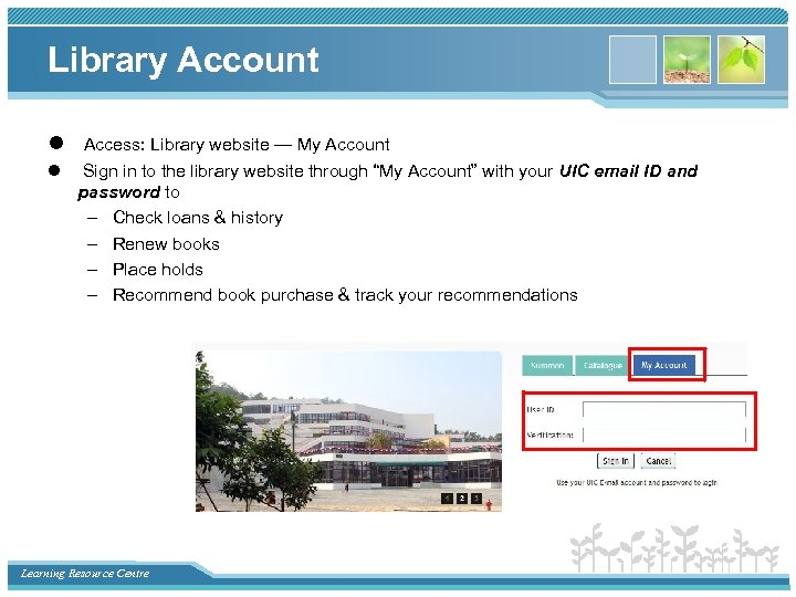 Library Account l Access: Library website — My Account l Sign in to the