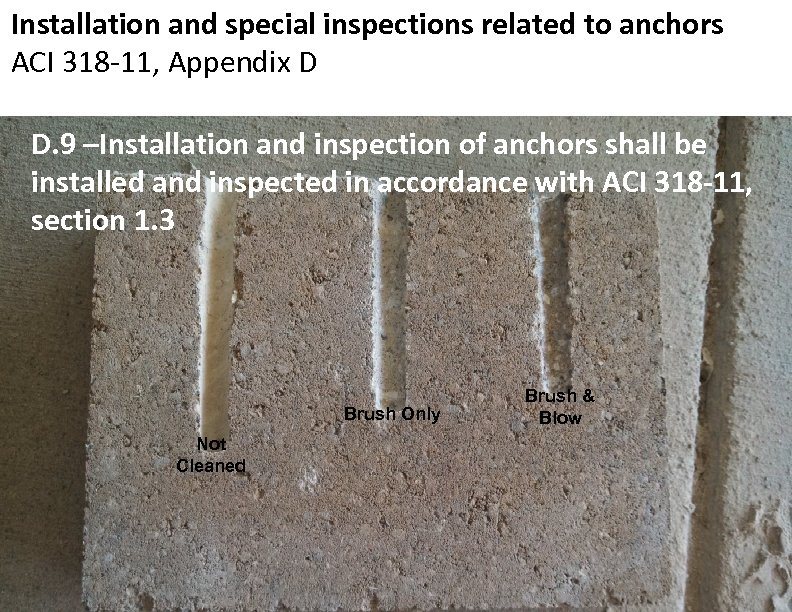 Installation and special inspections related to anchors ACI 318 -11, Appendix D D. 9